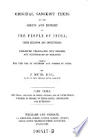 The Vedas  Opinion of Their Authors  and of Later Indian Writers  in Regard to Their Origin  Inspiration  and Authority