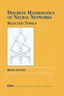 Discrete Mathematics of Neural Networks