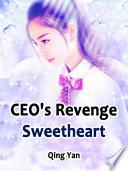 CEO's Revenge Sweetheart