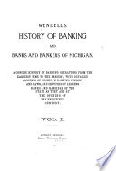 Wendell's history of banking & banks & bankers of Michigan