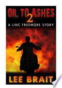 Oil to Ashes 2  Linc Freemore  Apocalyptic Science Fiction Story  Book