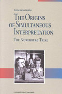 The Origins of Simultaneous Interpretation Book