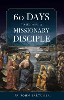60 Days to Becoming a Missionary Disciple Book PDF