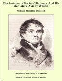 The Fortunes of Hector O'Halloran, And His Man Mark Antony O'Toole [Pdf/ePub] eBook