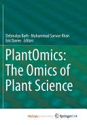 PlantOmics: The Omics of Plant Science