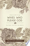 Becoming Wives Who Please God