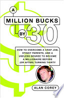A Million Bucks by 30