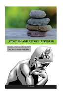 Stoicism and Art of Happiness
