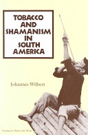 Tobacco and Shamanism in South America