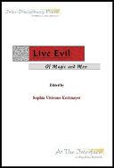 Live Evil: Of Magic and Men ebook