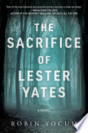 The Sacrifice of Lester Yates Book PDF
