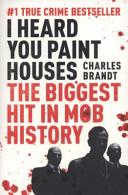 'I Heard You Paint Houses'