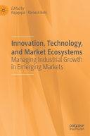 Innovation, Technology, and Market Ecosystems