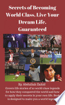 Secrets of Becoming World Class  Live Your Dream Life  Guaranteed