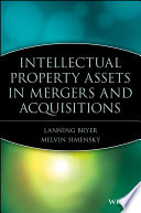 Intellectual Property Assets In Mergers And Acquisitions Book PDF