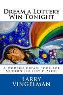 Dream a Lottery Win Tonight Book