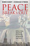 Peace Breaks Out