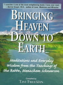 Bringing Heaven Down to Earth