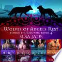 Wolves of Angels Rest  Books 1 3 plus bonus Book 4