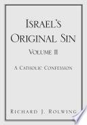 Israel S Original Sin Volume Ii