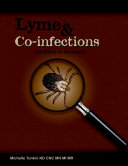 Lyme and Co infections  the Road to Recovery