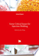 Some Critical Issues for Injection Molding Book