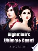 Nightclub s Ultimate Guard Book PDF