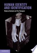 Human Identity and Identification