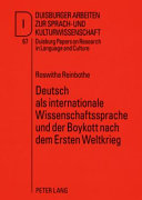 Deutsch als internationale Wissenschaftssprache und der Boykott nach dem Ersten Weltkrieg