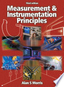 """Measurement and Instrumentation Principles"" by Alan S. Morris"