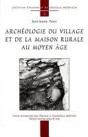 Pdf Archéologie du village et de la maison rurale au Moyen Âge Telecharger