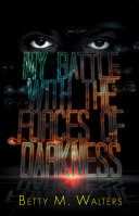 Pdf My Battle with the Forces of Darkness