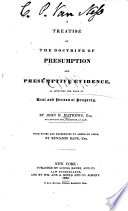 A Treatise on the Doctrine of Presumption and Presumptive Evidence