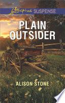 Plain Outsider  Mills   Boon Love Inspired Suspense