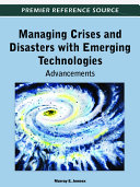 Managing Crises and Disasters with Emerging Technologies: Advancements