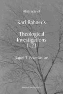 Abstracts Of Karl Rahner S Theological Investigations 1 23