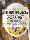 Anti Inflammatory Breakfast Cookbook
