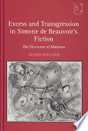 Excess And Transgression In Simone De Beauvoir S Fiction