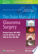 Duke Manual of Glaucoma Surgery