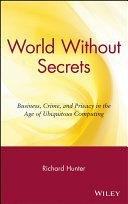 World Without Secrets
