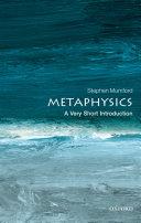 Metaphysics: A Very Short Introduction Pdf/ePub eBook