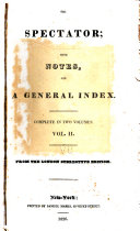 The Spectator  with Notes  and a General Index