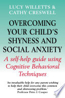 Overcoming Your Child S Shyness And Social Anxiety Book PDF