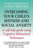 Overcoming Your Child s Shyness and Social Anxiety