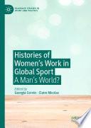 Histories of Women s Work in Global Sport