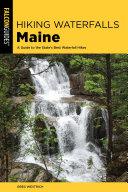 Hiking Waterfalls Maine [Pdf/ePub] eBook