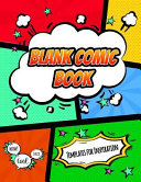 Blank Comic Book Templates for Inspiration  A 8 5 X 11 Template Book for Comic Book Inspirations and Sketches