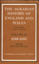 The Agrarian History of England and Wales  Volume 3  1348 1500