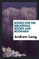 Books for the Bibliophile  Books and Bookmen