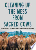 Cleaning Up the Mess from Sacred Cows